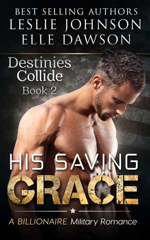 His Saving Grace - Destinies Collide (Book 2) image
